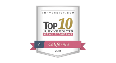 Top 10 Jury Verdicts in California 2018 - Breach of Contract